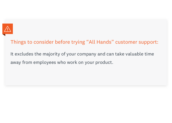 What to consider before trying all-hands customer support.
