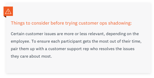 What to consider before trying customer ops shadowing.
