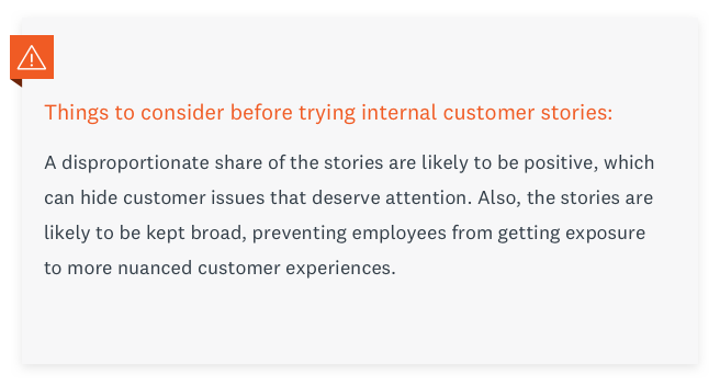 What to consider before trying internal customer stories.